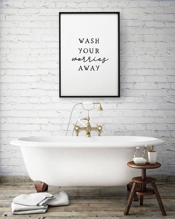 Wash Your Worries Away Bathroom Wall Art Printable Art Guest Bathroom Decor Bathroom Art Prints Bathroom Prints