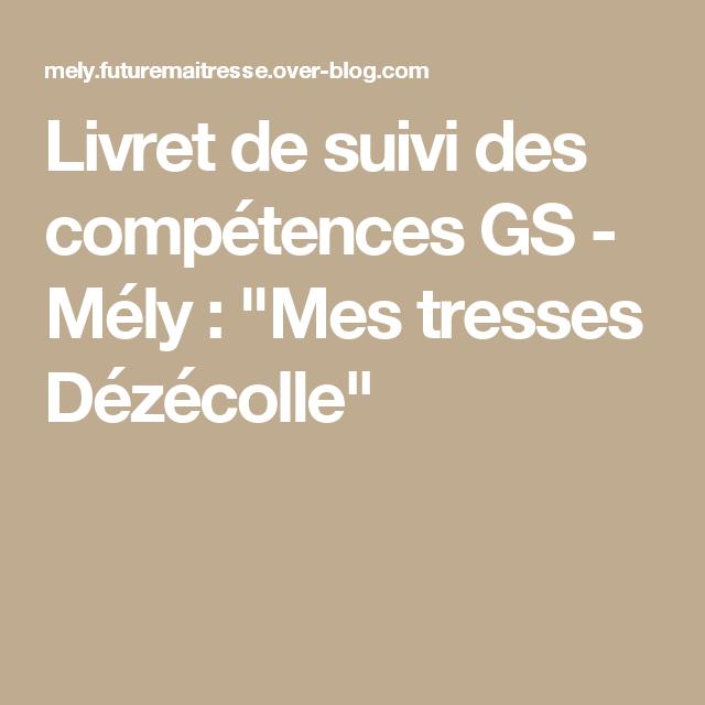 """Livret de suivi des compétences GS - Mély : """"Mes tresses Dézécolle"""""""