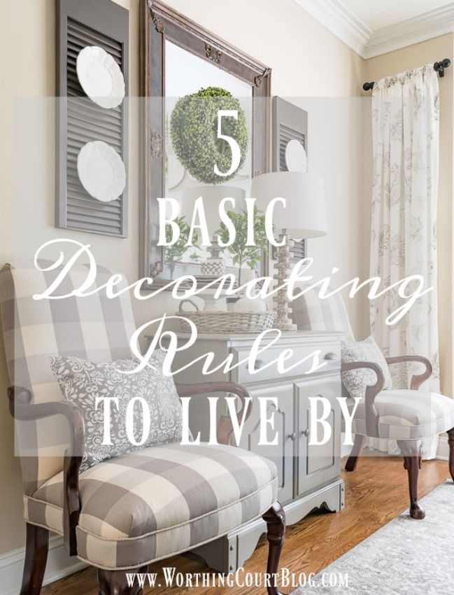 5 Basic Decorating Rules To Live By | Worthing Court - Featured at the Home matters  Linky Party 122