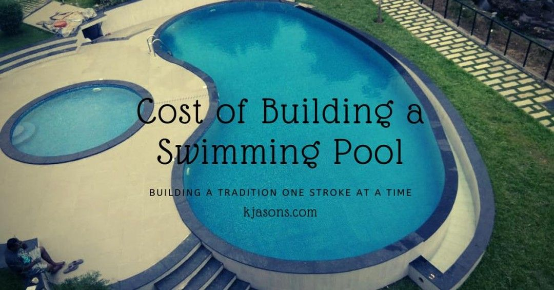 Cost Of Building A Swimming Pool Kerala India Http Ow Ly D3hv50zb2jy Swimmingpool Pool Filters Poolequ Building A Swimming Pool Swimming Pools Pool