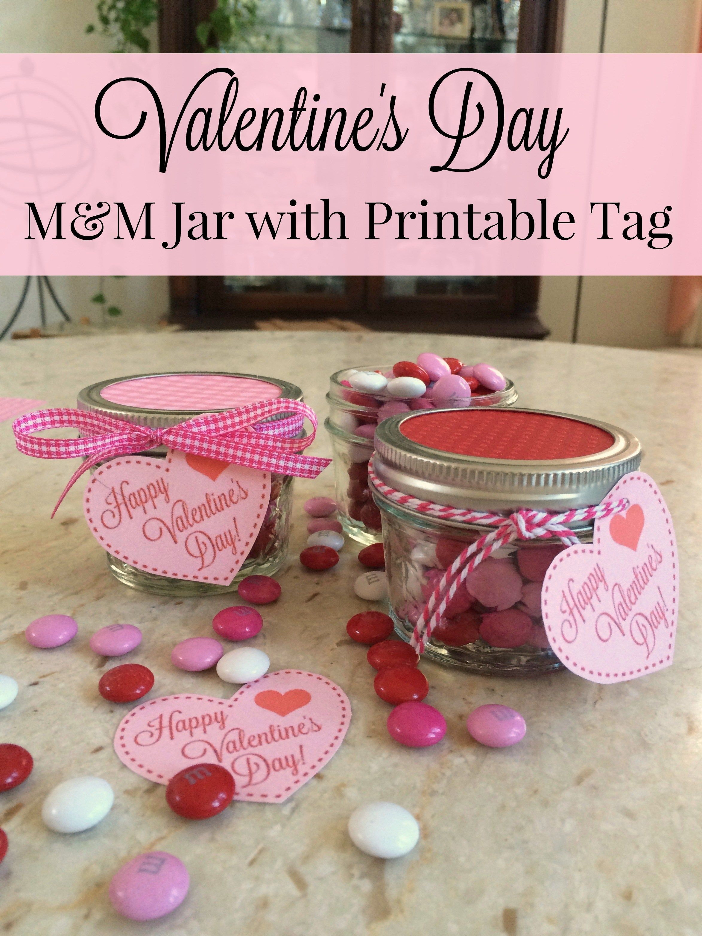 Valentine\'s Day M&M Jar with Printable Tag - Simple Sojourns ...