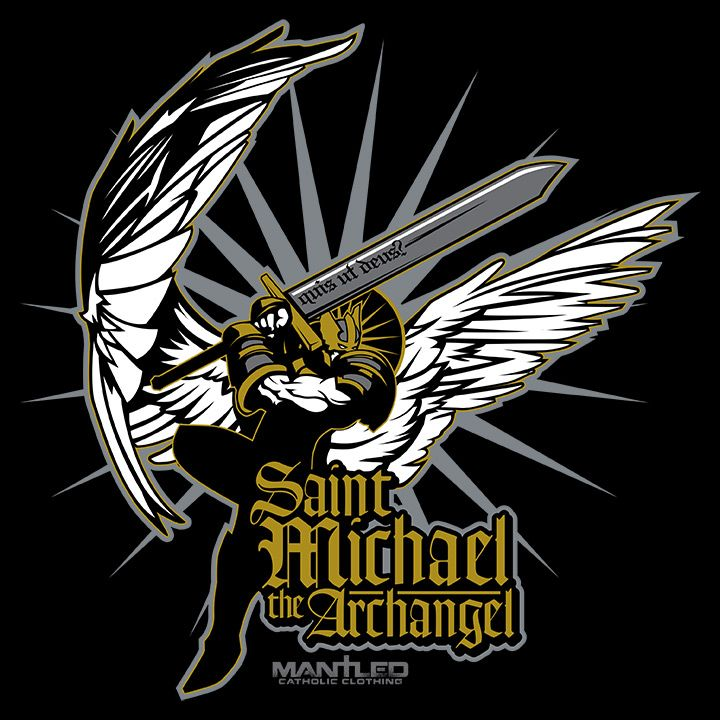 St Michael The Archangel Pray For Us Mantled Clothing Designs