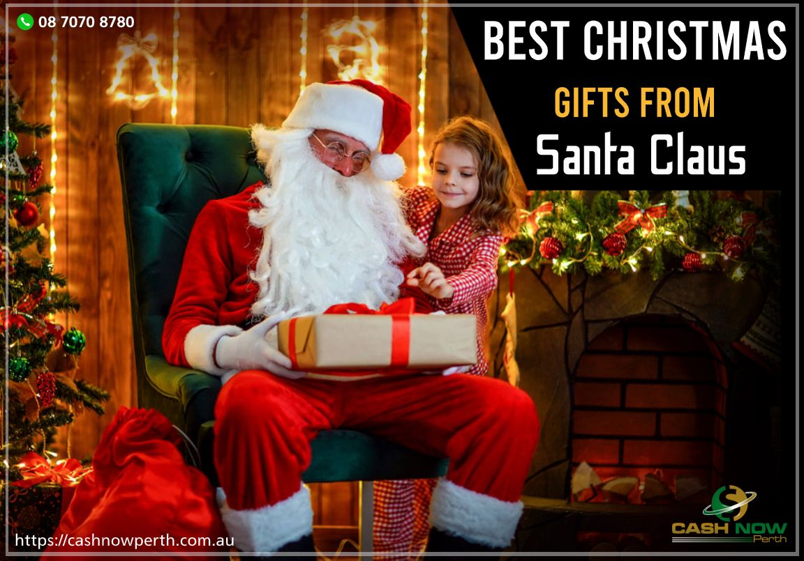 Best Christmas Gifts From Santa Claus Best Christmas Gifts Santa Claus Christmas Gifts