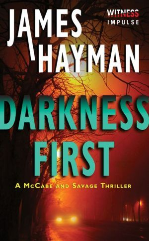 Darkness First (McCabe and Savage Thrillers)