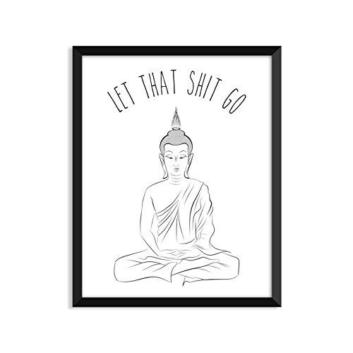 Let That Shit Go Yoga Poster Zen Buddha Minimalist Poster Home Decor  College Dorm Room Decorations Wall Art    Check Out This Great Product.
