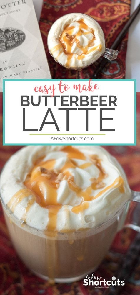 Easy To Make Butterbeer Latte Recipe