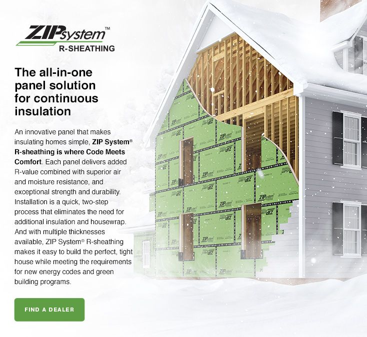 Zip system insulated r sheathing huber engineered woods for Exterior sheathing options