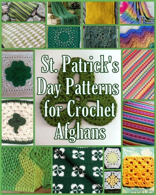 34 St. Patrick\'s Day Patterns for Crochet Afghans | Puntadas, Tejido ...