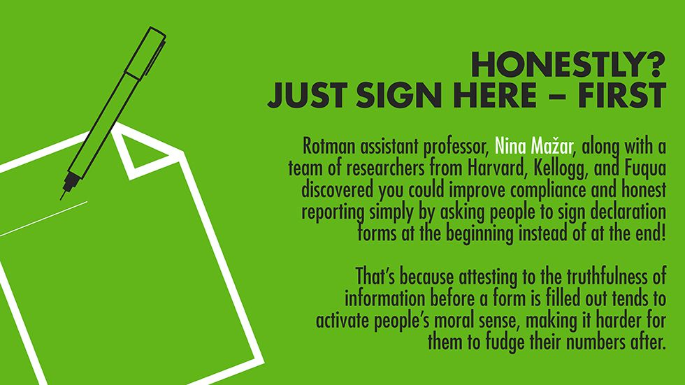 Honestly? Just sign here \u2013 first Joint study by Rotman researcher
