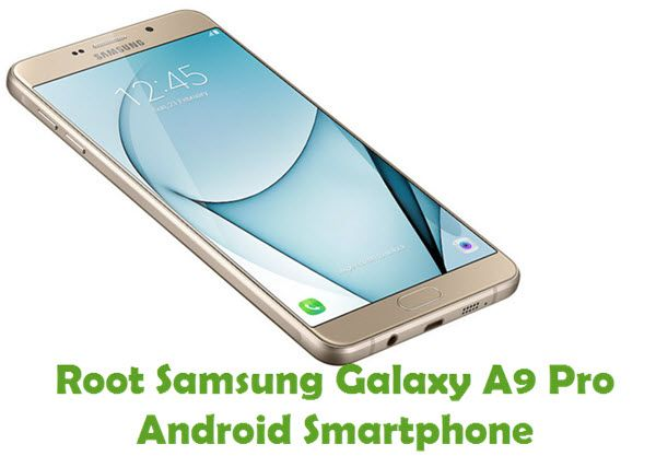 How To Root Samsung Galaxy A9 Pro Android Smartphone Samsung Galaxy Samsung Samsung Phone Price