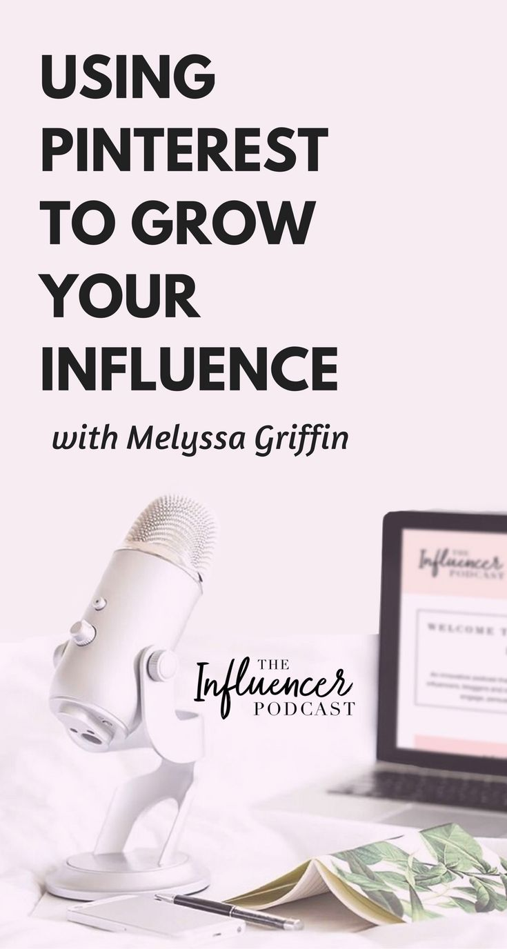 Using Pinterest to Grow Your Influence & Pursuing Your True Purpose with Melyssa Griffin, the influencer podcast with julie solomon, blogging expert.