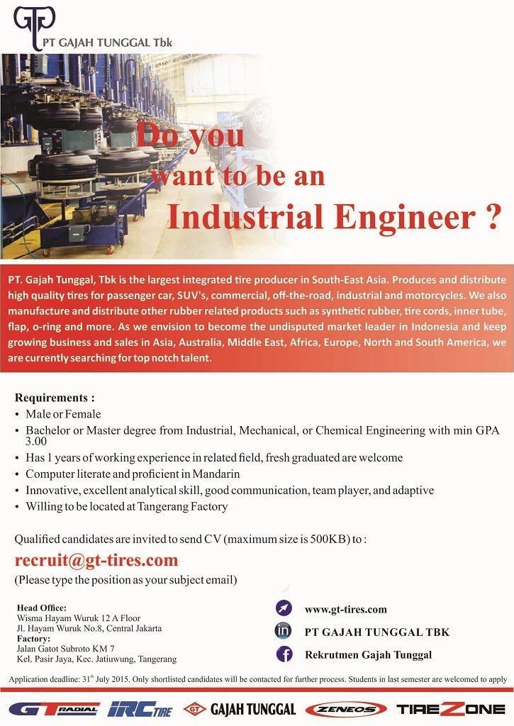 Gajah Tunggal is OPENING! #vacancy as Industrial Engineering \u003e\u003e