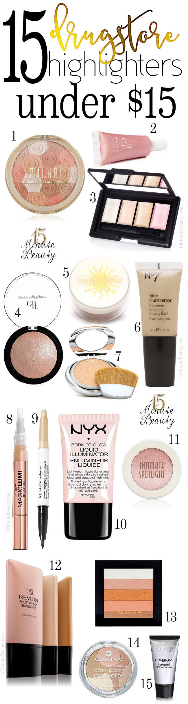 15 Amazing Drugstore Highlighters Under 15 15 Minute Beauty Fanatic Highlighter Makeup Makeup Dupes Drugstore Highlighter