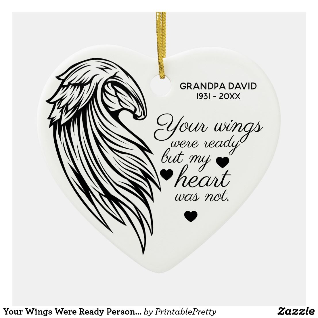 Your Wings Were Ready Personalized Photo Memorial Ceramic