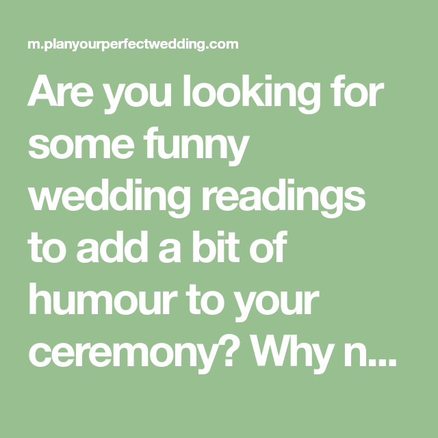 Are You Looking For Some Funny Wedding Readings To Add A