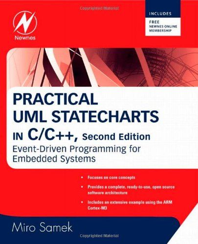 Practical uml statecharts in c/c++: event-driven programming for embedded systems / Miro Samek . 2009.