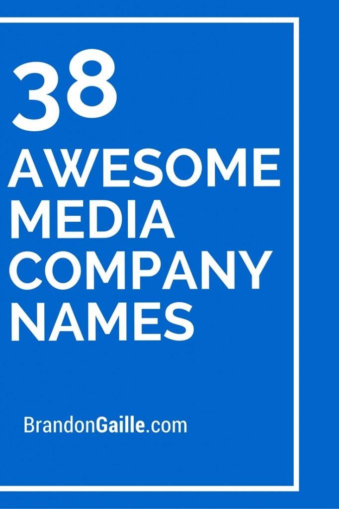 38 Awesome Media Company Names