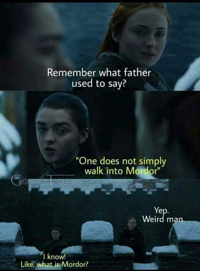 One does not simply walk into mordor - funny post | Game of thrones funny, Game of thrones meme, Funny games
