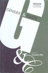 Gender Caste Edited By Anupama Rao Zef Books 2005 Asian