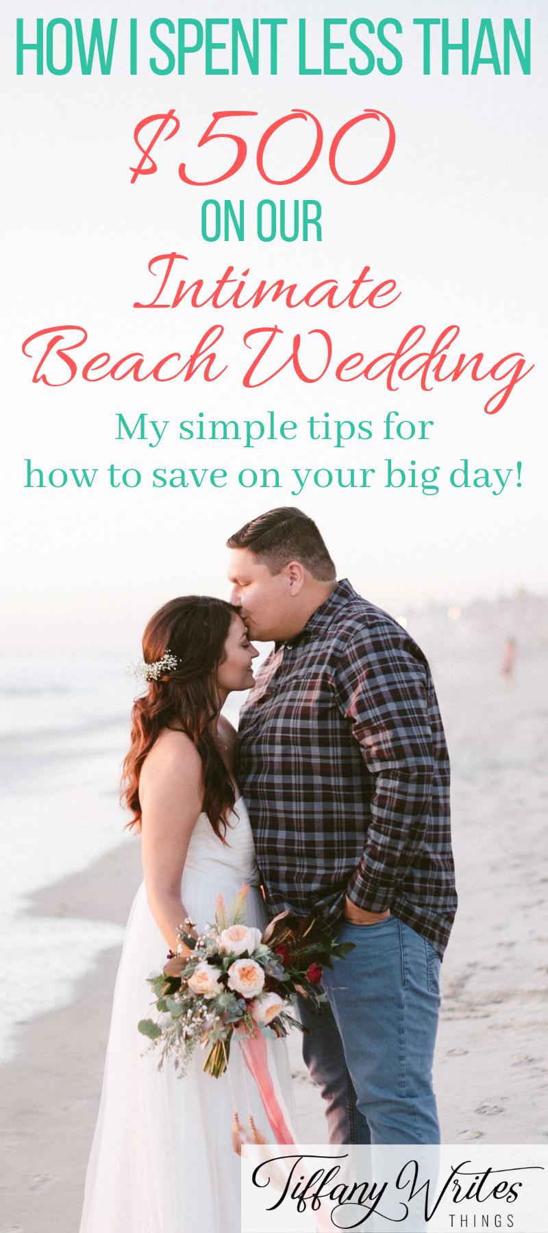 8 Ways To Plan A Cheap Beautiful Wedding Tiffany Writes Things Cheap Wedding Wedding Small Beach Weddings