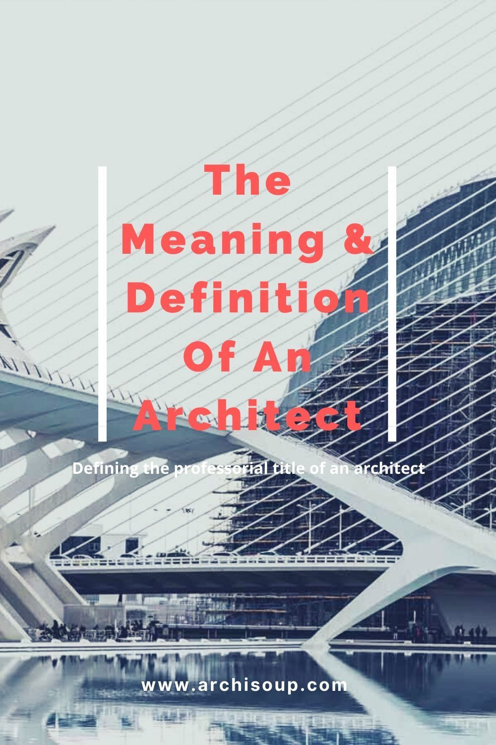 The Meaning Definition Of An Architect Particularly When Considering A Career Path In Architecture It S Important In 2020 Online Architecture Architect Definitions