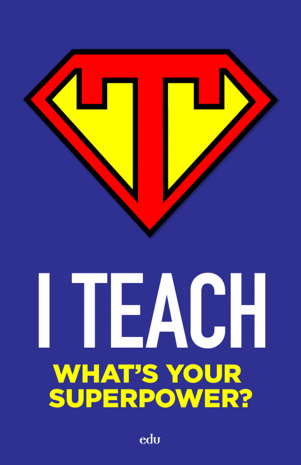 """Teacher Superhero"" Poster Teacher quotes"