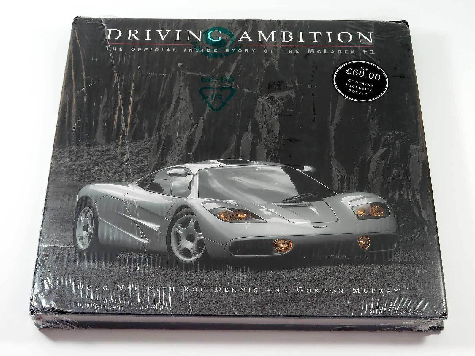 driving ambition: the official inside story of the mclaren f1 road