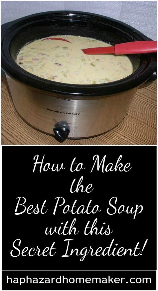 How to Make the Best Potato Soup with this Secret Ingredient!