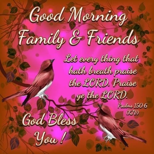 Good-Morning-Family-and-Friends-God-Bless-You-Greetings-Images.jpg ...