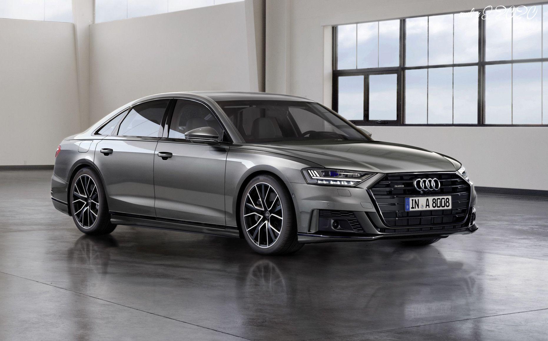Audi A8 2020 In 2020 Audi A8 Audi Car