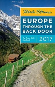Rick Steves Europe Through the Back Door 2017 – Alpha Store