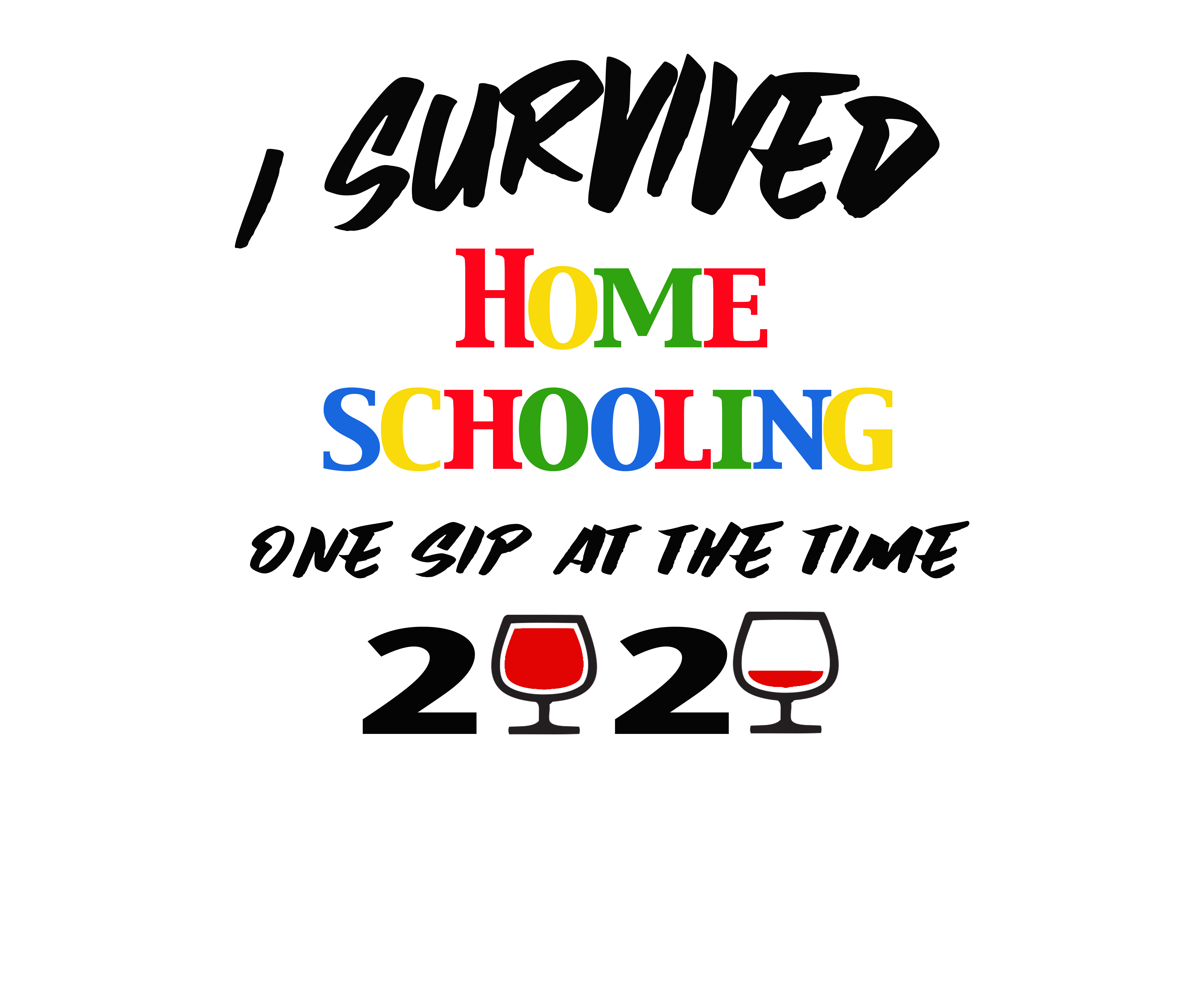 Last Day Of Homeschool I Survived Homeschooling T Shirt 2020 End Of School Year Classic T Shirt By Egleg In 2021 Homeschool Mom Quotes School Quotes Funny Mom Life Quotes