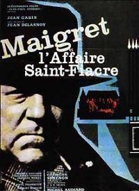 Maigret Et L Affaire Saint Fiacre Jean Gabin Michel Auclair Georges Simenon