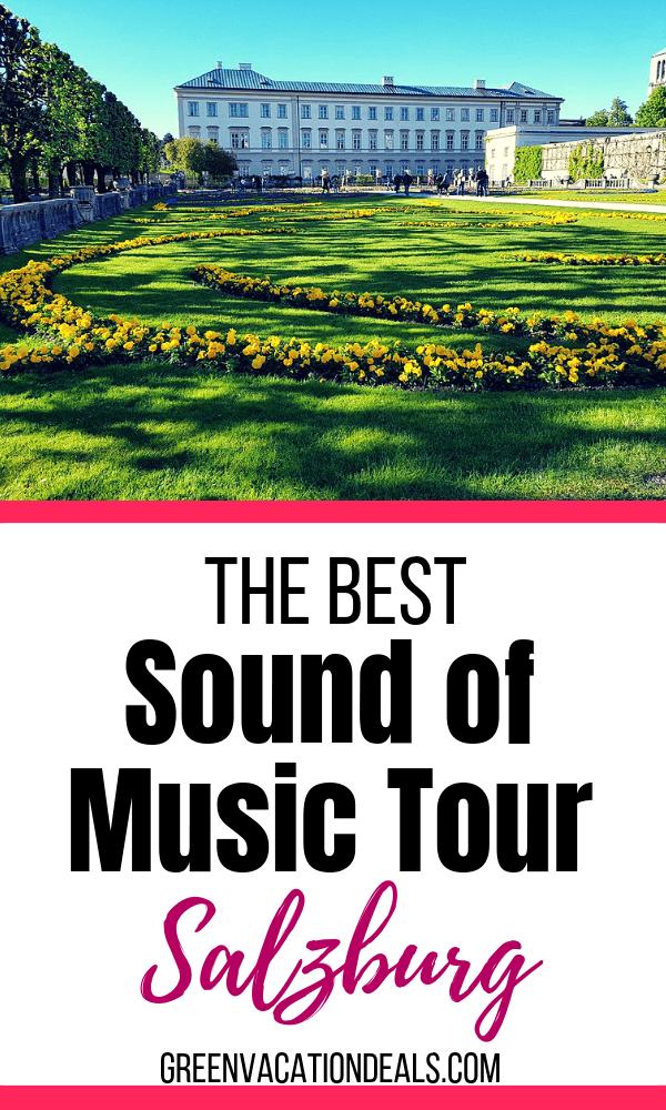 Best Sound Of Music Tour In Salzburg Austria Sound Of Music Tour Music Tours Sound Of Music Austria
