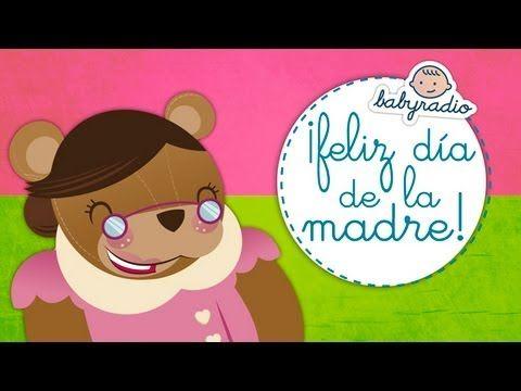 La Canción Del Día De La Madre Song Of Mother S Day Canciones De Niños Dia De Las Madres Canciones Infantiles