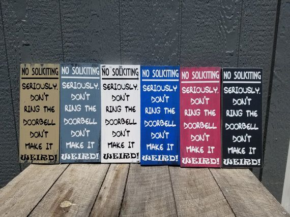 No Soliciting Sign|No Solicitation|Funny No Soliciting|No Solicitors|Don't Ring the Doorbell|Don't Make it Weird|Funny Porch Sign #nosolicitingsignfunny