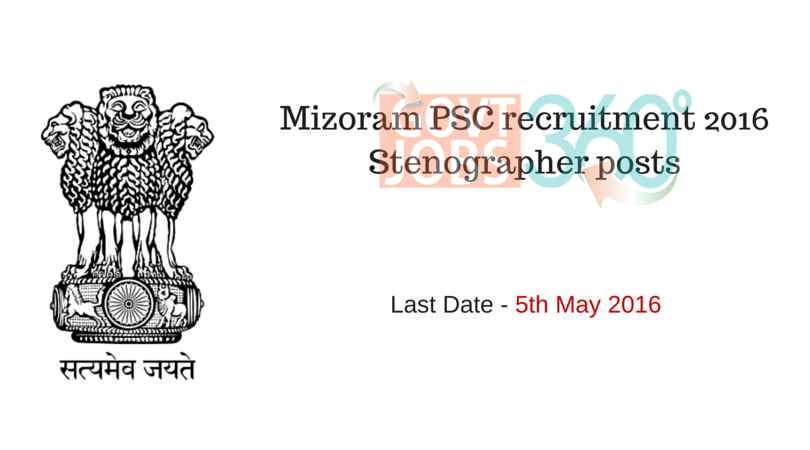 Mizoram PSC recruitment 2016-Stenographer posts