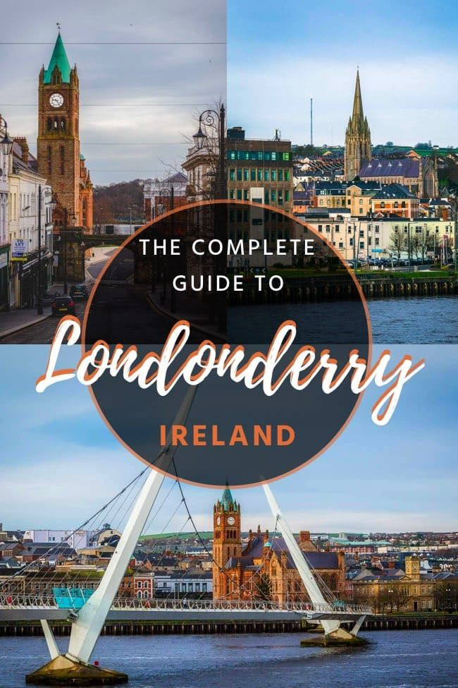Derry/Londonderry, Northern Ireland – The 15 Best Things to See