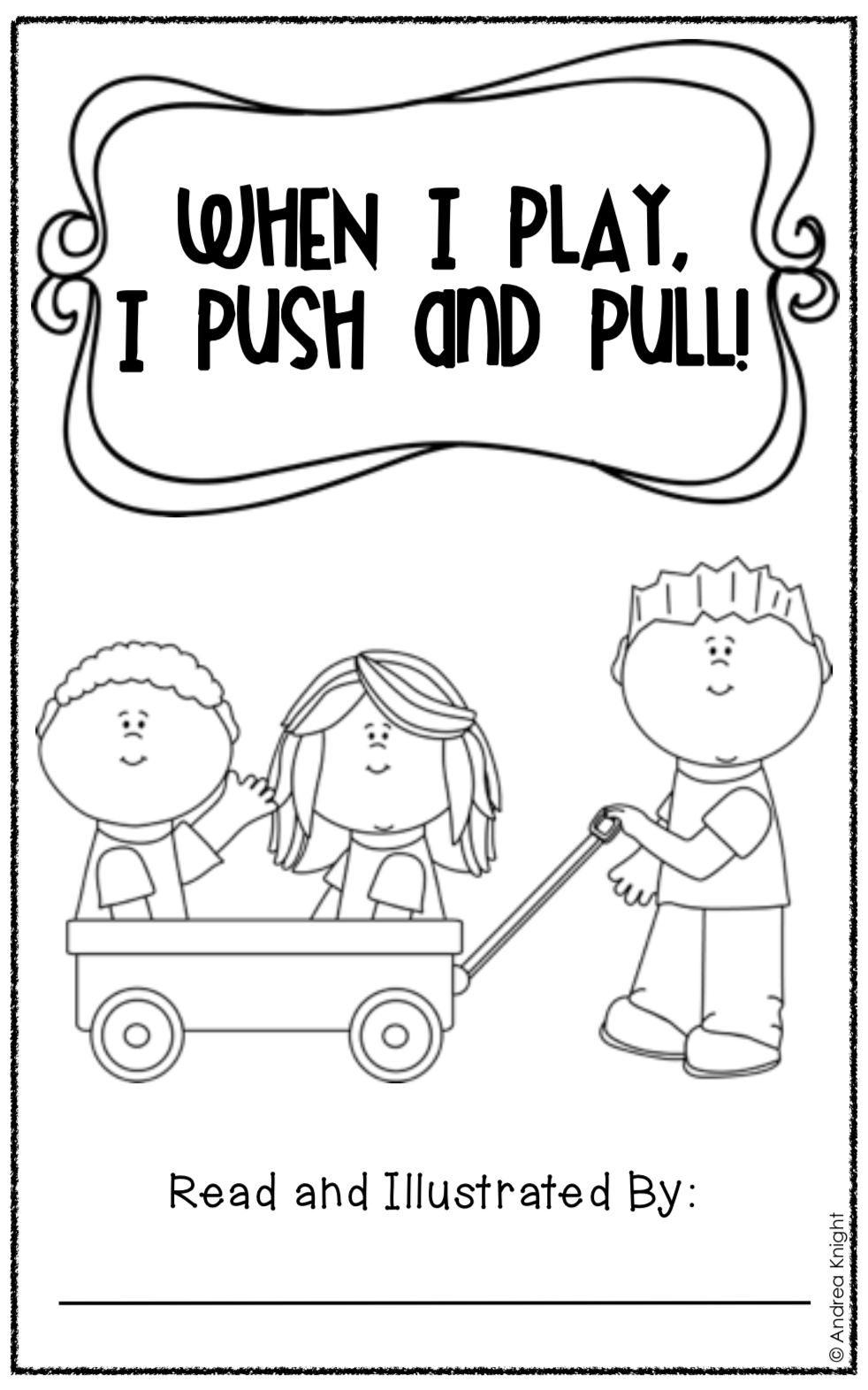Push and Pull (A Book about Force and Motion for K-1