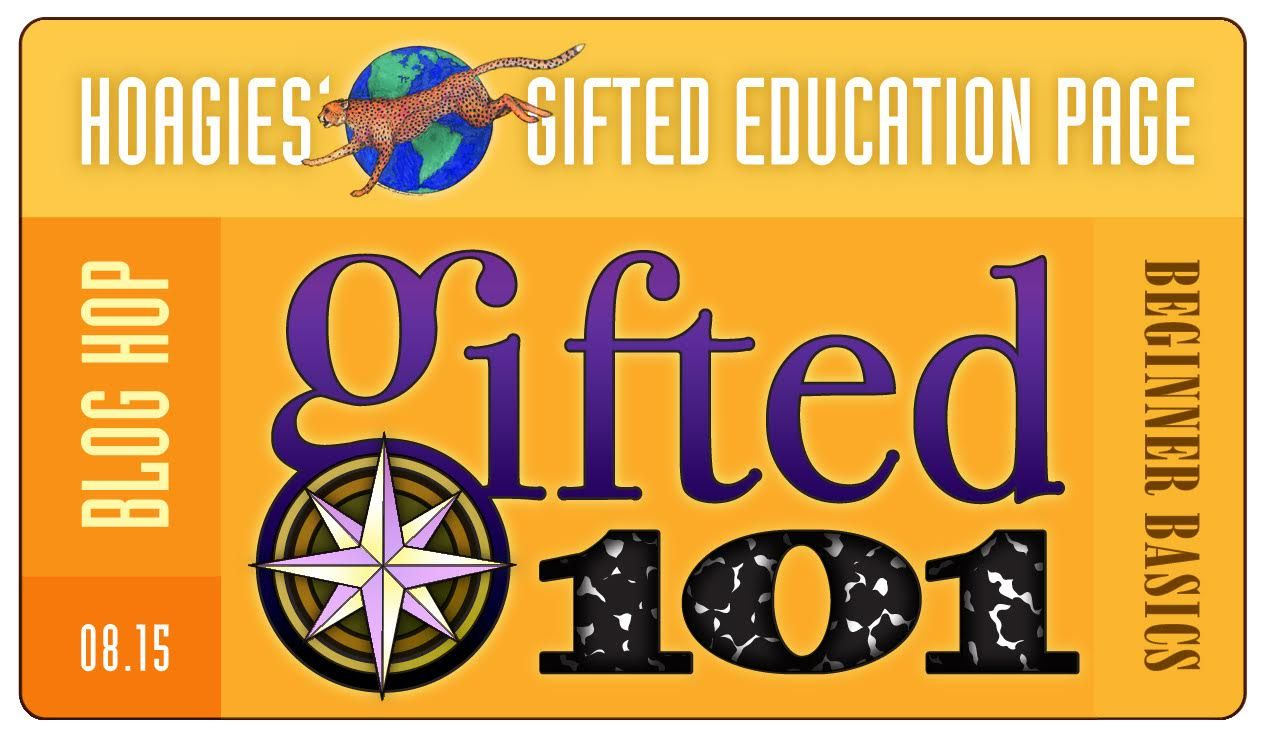Hoagies' Gifted Blog Hop: Gifted 101. What do you need to know, as a new gifted parent? As a new gifted adult? As a new gifted homeschooler?
