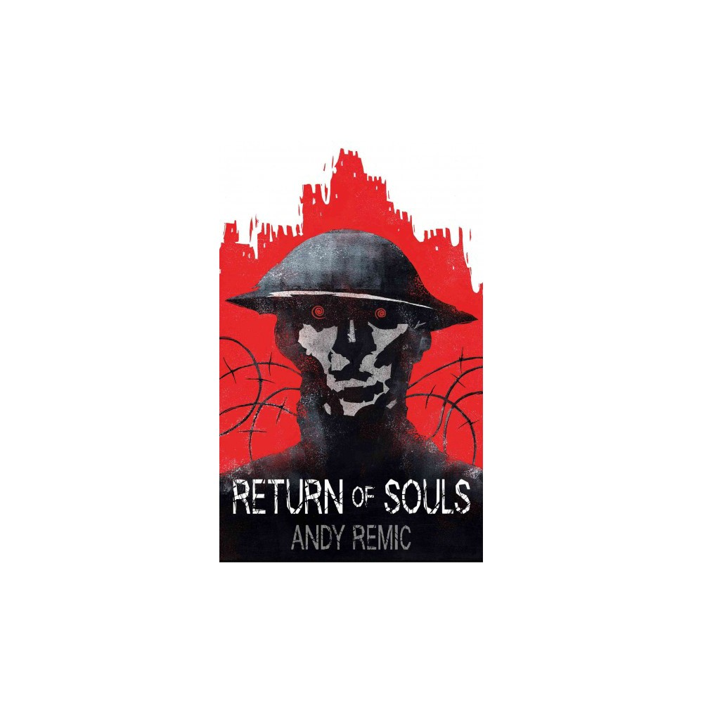 Return of Souls ( A Song for No Man's Land) (Paperback)