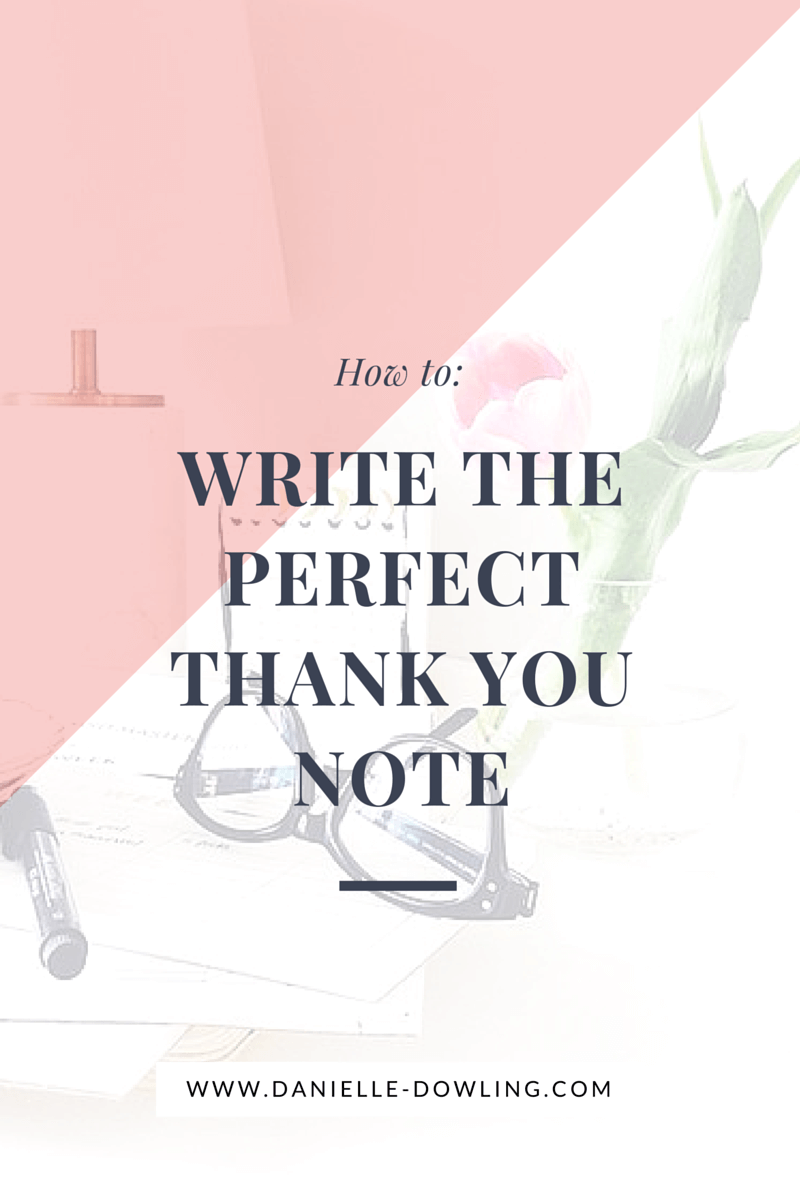 How To Write The Perfect Thank You Note  Note And Cubicle