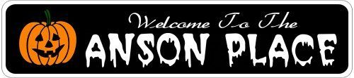 ANSON PLACE Lastname Halloween Sign - Welcome to Scary Decor, Autumn, Aluminum - 4 x 18 Inches by The Lizton Sign Shop. $12.99. Rounded Corners. Predrillied for Hanging. Great Gift Idea. Aluminum Brand New Sign. 4 x 18 Inches. ANSON PLACE Lastname Halloween Sign - Welcome to Scary Decor, Autumn, Aluminum 4 x 18 Inches - Aluminum personalized brand new sign for your Autumn and Halloween Decor. Made of aluminum and high quality lettering and graphics. Made to last for ye...