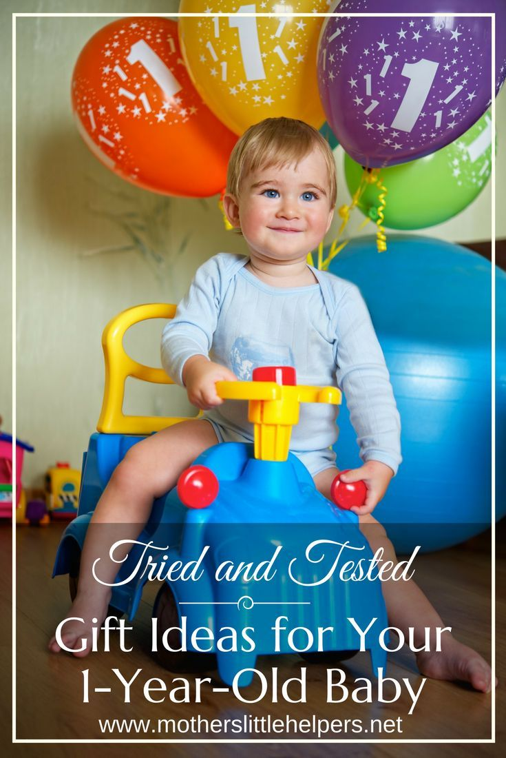 Dont Know What Gifts To Get Your Baby For Her First Birthday This List Tried And Tested Gift Ideas One Year Old Will Help You Decide