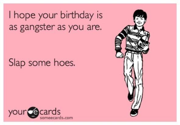 Gangster Birthday Ecards Pinterest Gangsters Happy Birthday