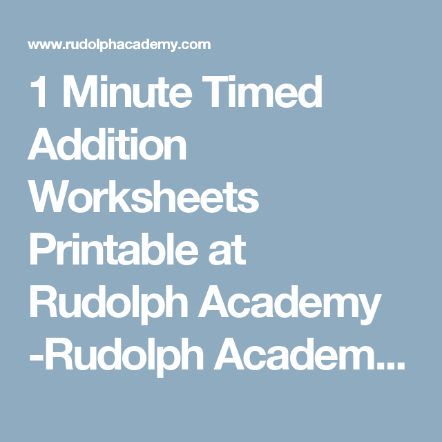 1 Minute Timed Addition Worksheets Printable at Rudolph Academy ...