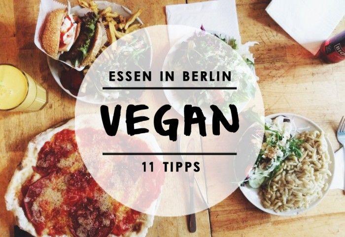 Vegan Durch Berlin Mit Vergnugen Berlin Berlin Essen Vegane Restaurants Berlin
