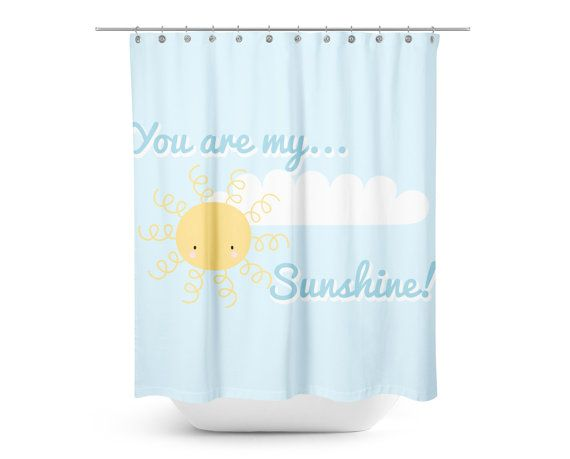 You Are My Sunshine Shower Curtain Kids By Sweetpeapetiteshop