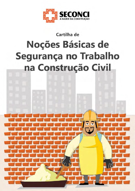 90dbc8d34c71e Cartilha de Noções Básicas de Segurança no Trabalho na Construção Civil  Segurança No Trabalho
