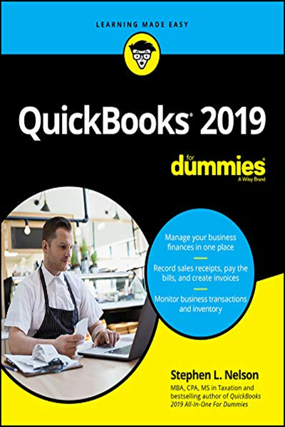 Quickbooks 2019 For Dummies For Dummies Computer Tech By Stephen L Nelson For Dummies Textbook The Bestselling Guide To Qui Quickbooks Ebook Free Reading